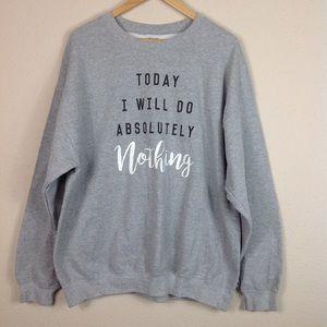 Gildan Grey Do Nothing Today Graphic Sweatshirt